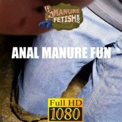 anal manure fun