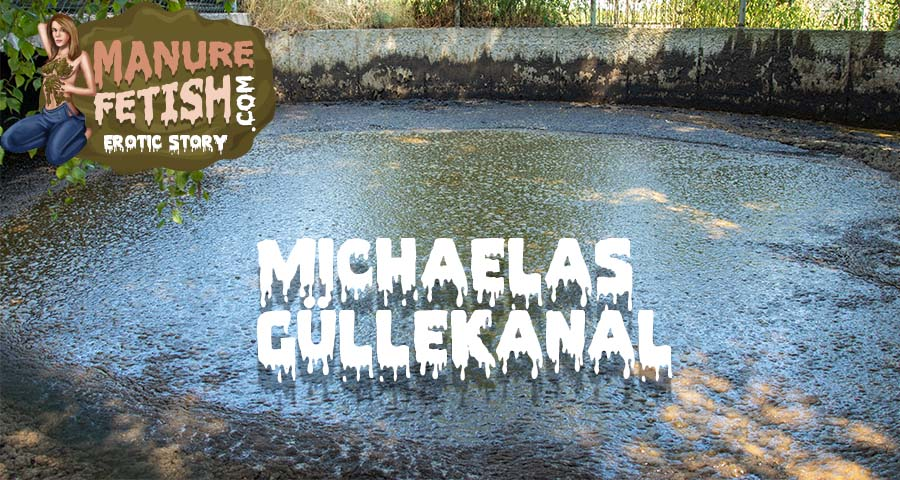 Michaelas Güllekanal