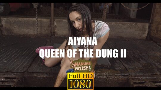 aiyana queen of the dung 2